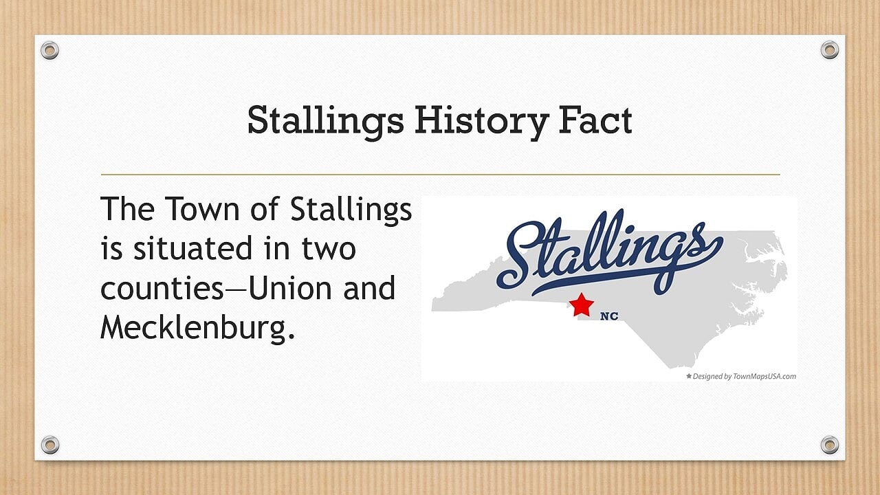 The Town of Stallings is situated in two counties- Union and Mecklenburg