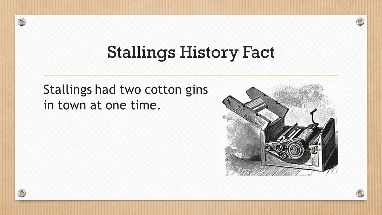 Stallings had two cotton gins in town at one point.