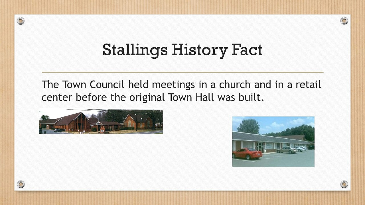 The Town Council held meetings in a church and in a retail center before the original Town Hall was built.